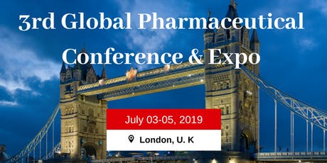 3rd Global Pharmaceutical Conference  and Expo tickets