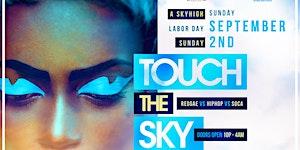 Touch the Sky: A HipHop vs Reggae vs Soca Pre Labor...