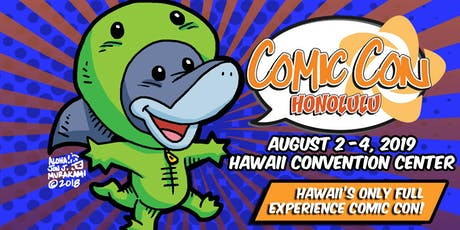 Comic Con Honolulu 2019 tickets