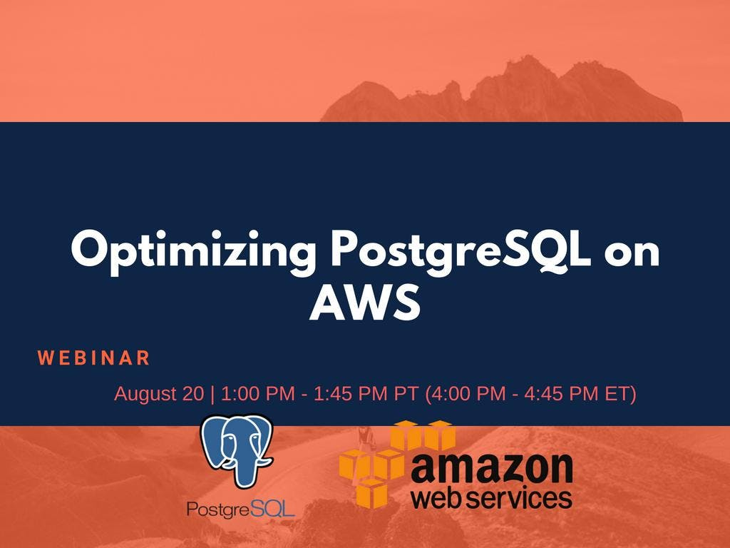 Optimizing PostgreSQL on AWS