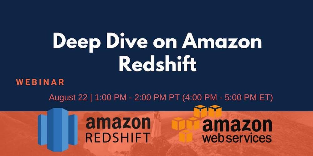 Eventbrite | Deep Dive on Amazon Redshift