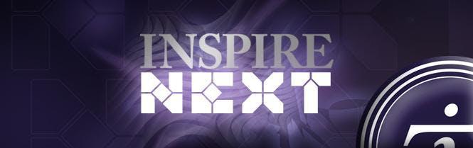 INSPIRE NEXT