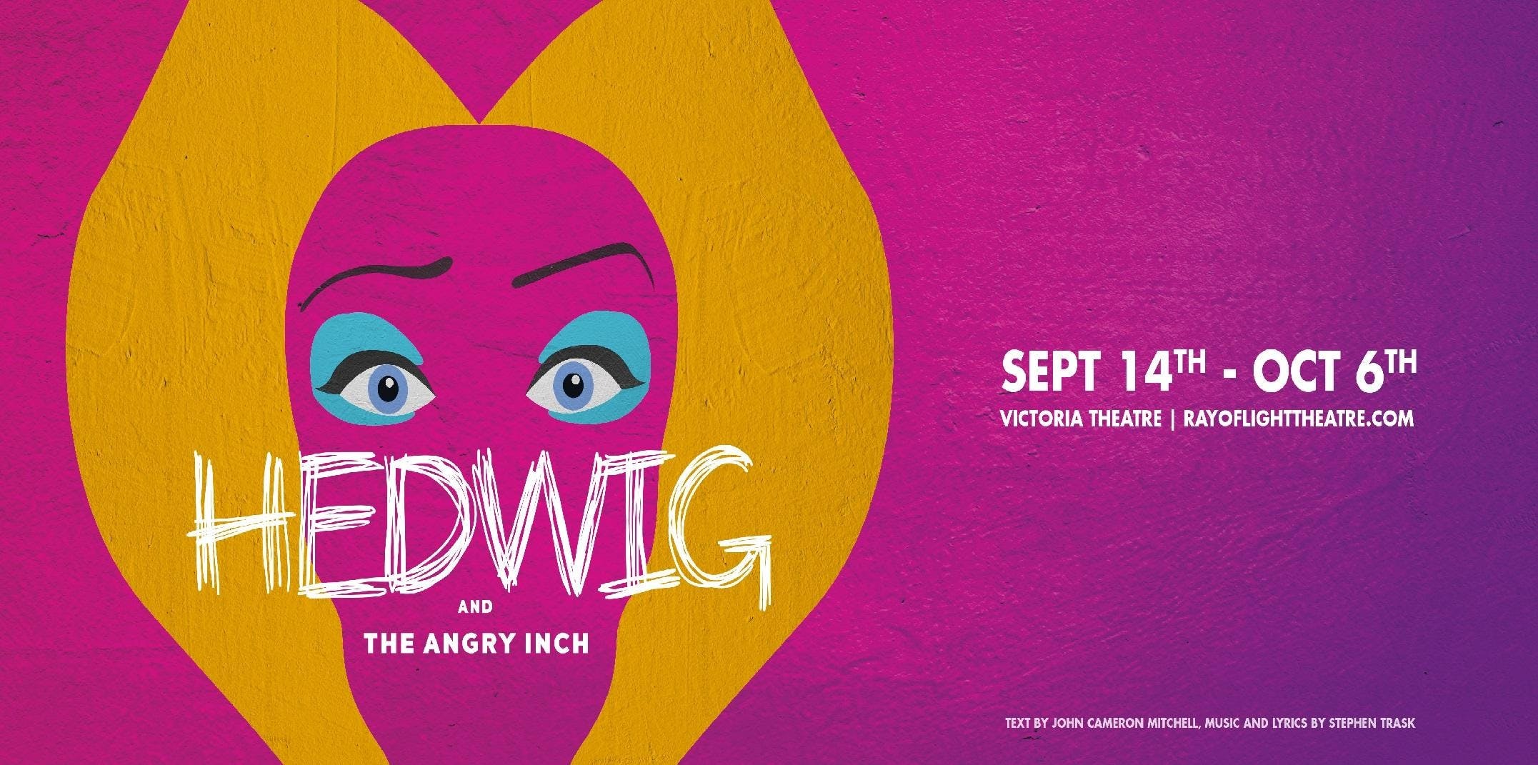 Ray of Light presents: Hedwig and the Angry I