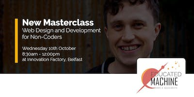 Masterclass - Web Design and Development for Non-Coders