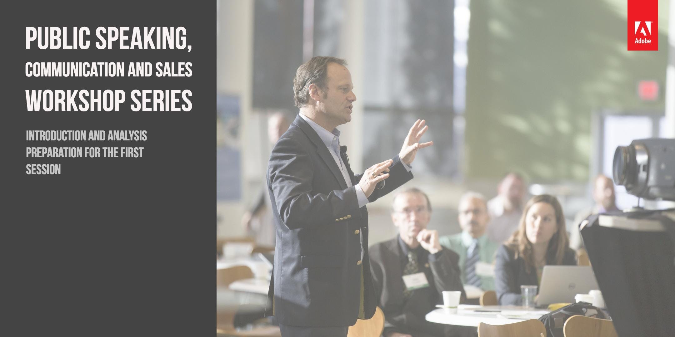 2nd Intro - Public Speaking, Communication and Sales Workshop Series