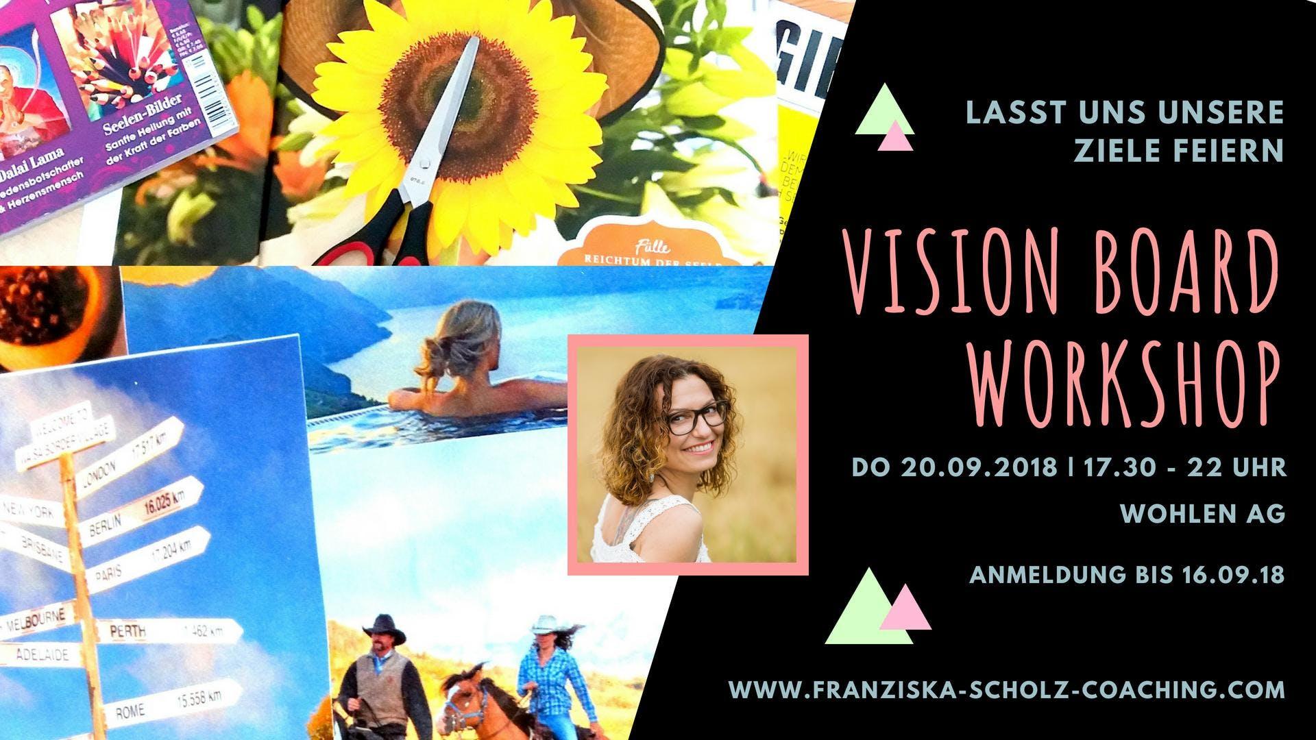 Vision Board Workshop - Kreiere dir ein Leben wie es DIR gefällt!