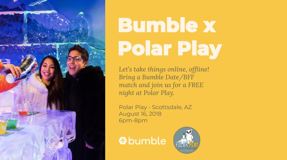 Bumble x Polar Play Present: Let's Chill!