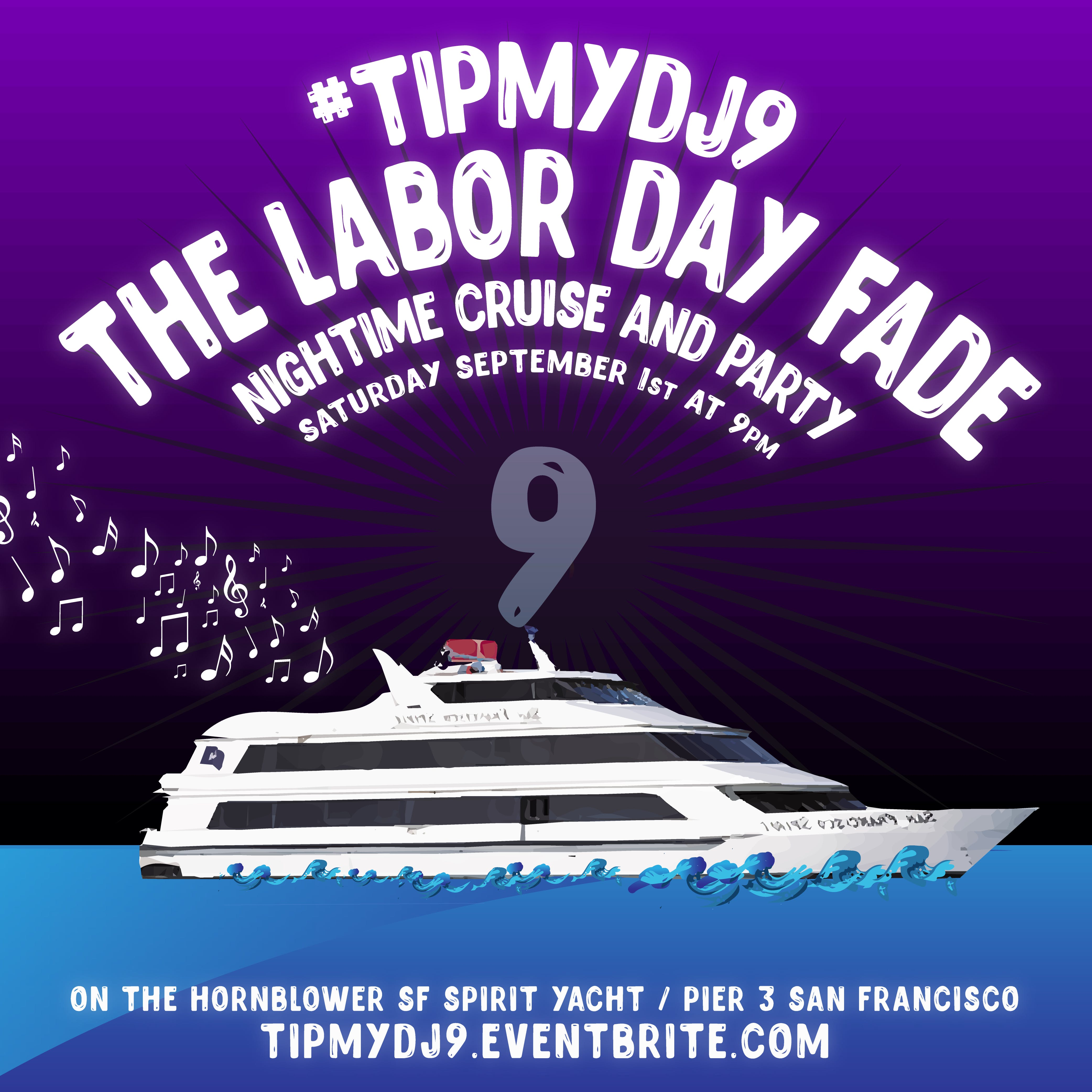 #tipmydj9 Labor Day Weekend Yacht Party