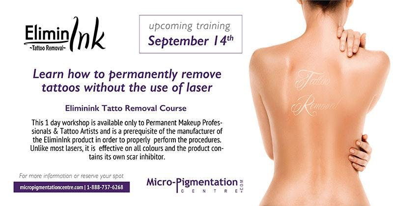 ELIMININK TATTOO REMOVAL COURSE : $800.00