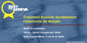 Conférence Best for Geneva: Comment financer...