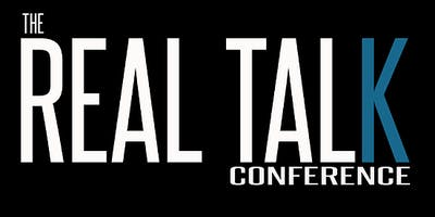 The Real Talk Conference 2019!