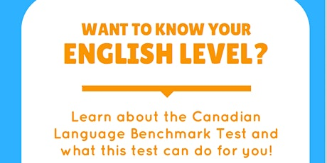 WEBINAR: Want to know your English level? Learn about the CLB English Test  tickets