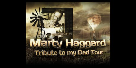 Marty Haggard - A Tribute to My Dad, Merle Haggard - Russellville tickets