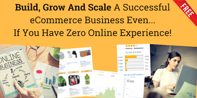 Build, Grow And Scale A Successful eCommerce Business...[Vancouver - Virtual Event]