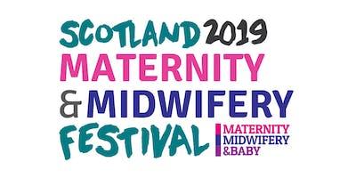 Scotland Maternity & Midwifery Festival 2019