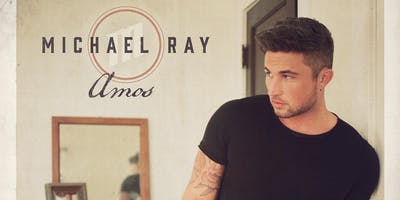 2019 Chasco Fiesta Presents: MICHAEL RAY with special guests Levon