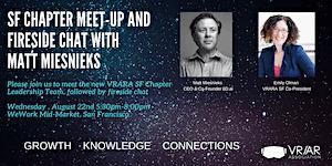 VRARA Chapter Meet-up & Fireside Chat with Matt...