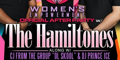 THE BIG DM101FM WOMENS'EMPOWERMENT OFFICIAL AFTERPARTY WITH THE HAMILTONES