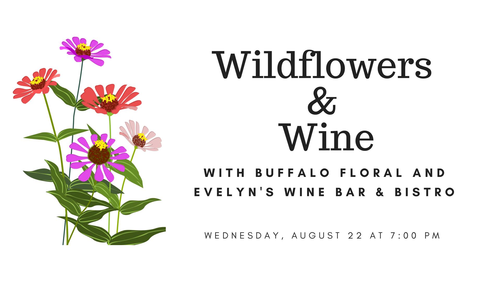 Wildflowers and Wine