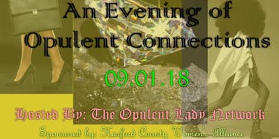 An Evening of Opulent Connections