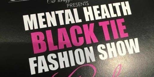 Mental Health Black Tie Fashion Show Gala