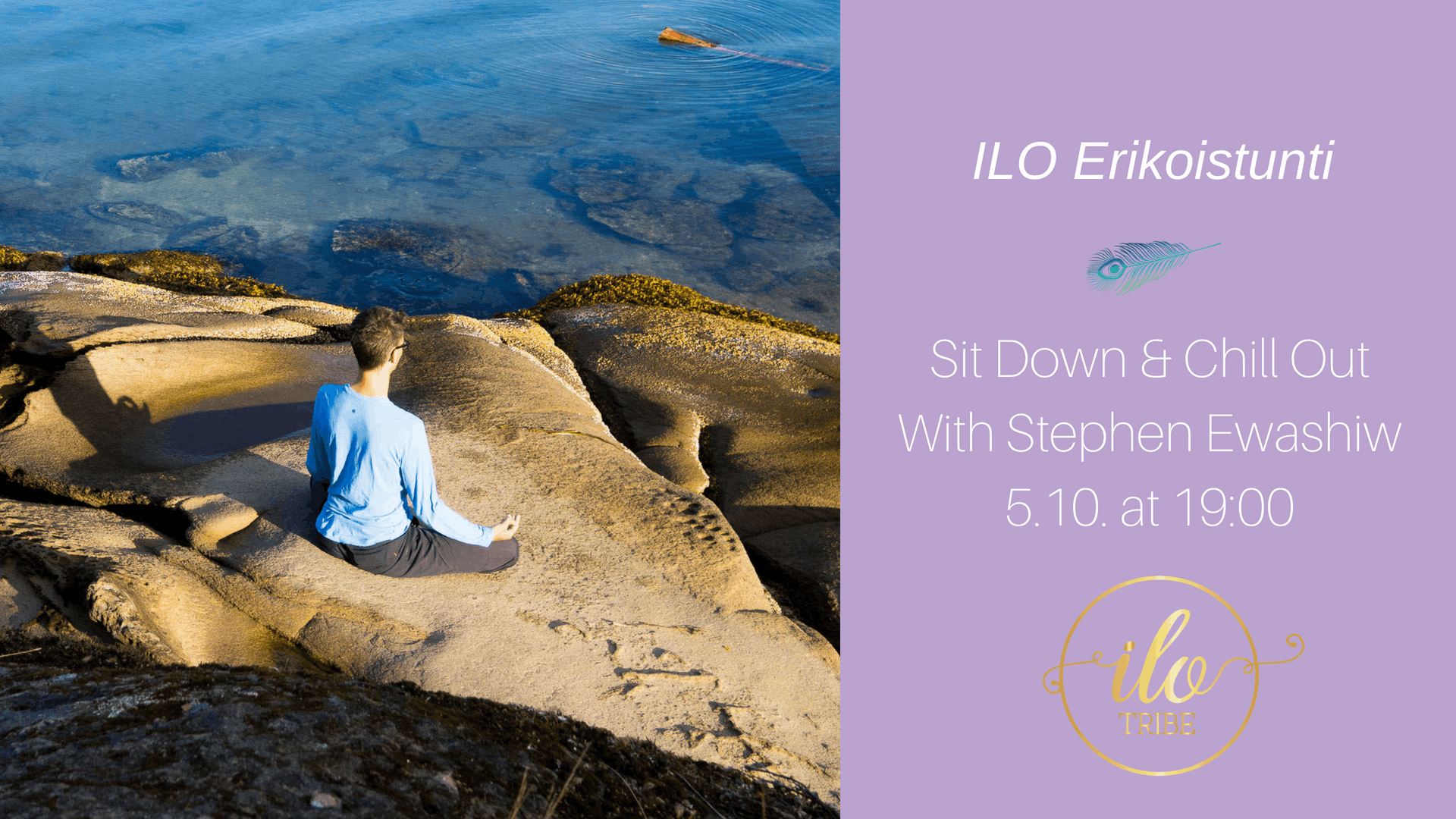 Sit Down & Chill Out – Meditation with Stephen Ewashkiw
