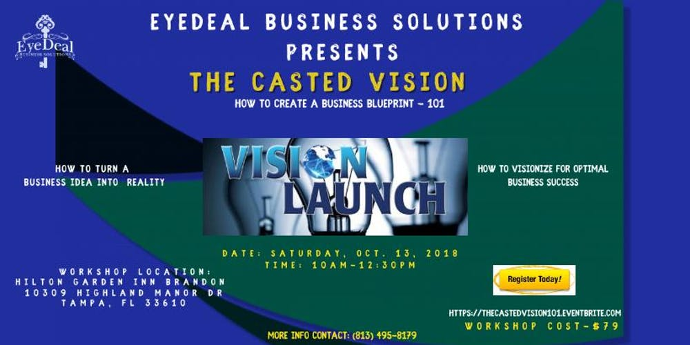 The casted vision 101 how to create a business blueprint tickets the casted vision 101 how to create a business blueprint tickets sat oct 13 2018 at 1000 am eventbrite malvernweather Choice Image