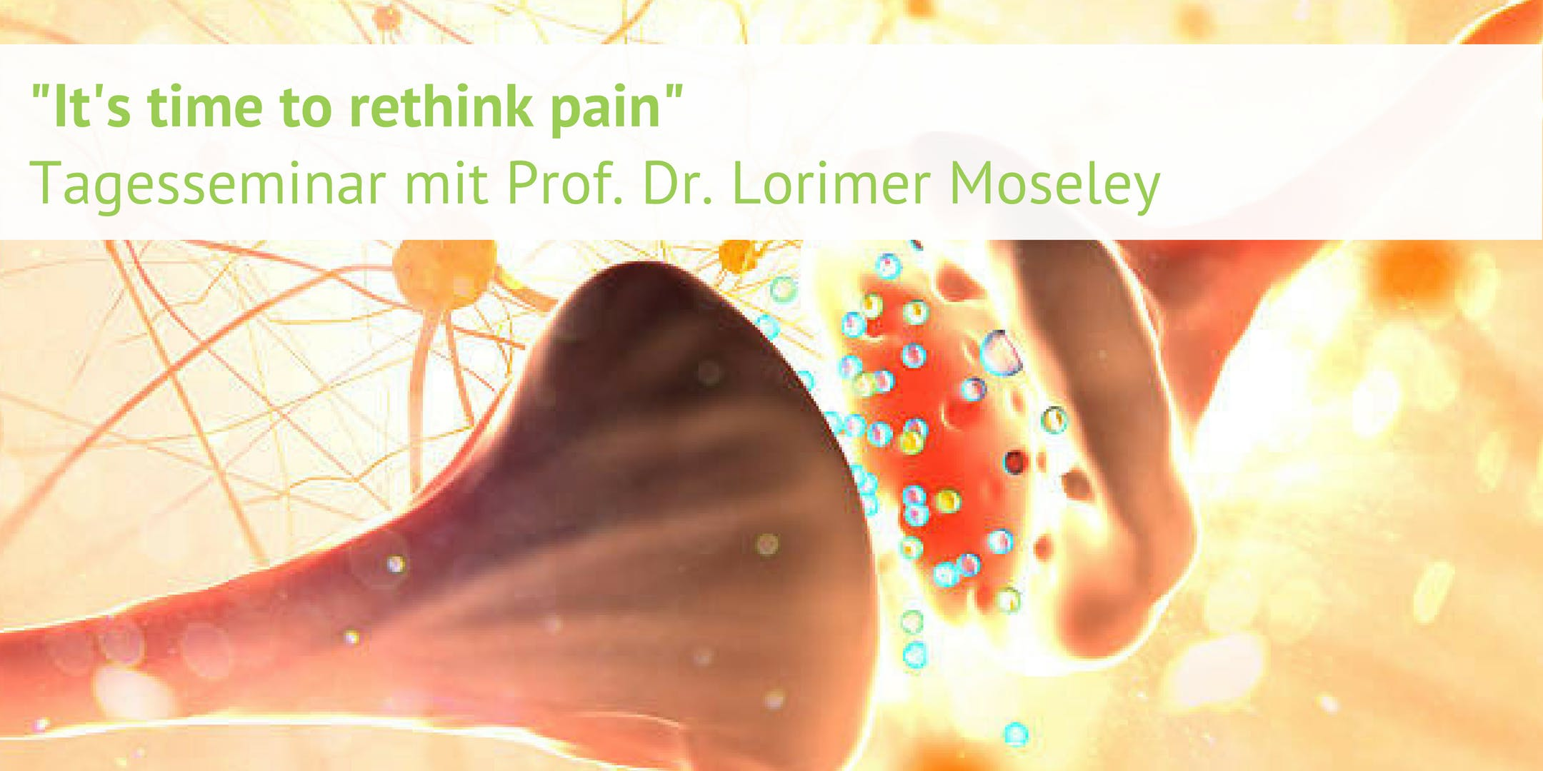 It's time to rethink pain - mit Prof. Dr. Lorimer Moseley