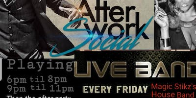 After Work Social Live Band FRIDAY'S