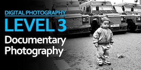 Level 3: Documentary Photography tickets
