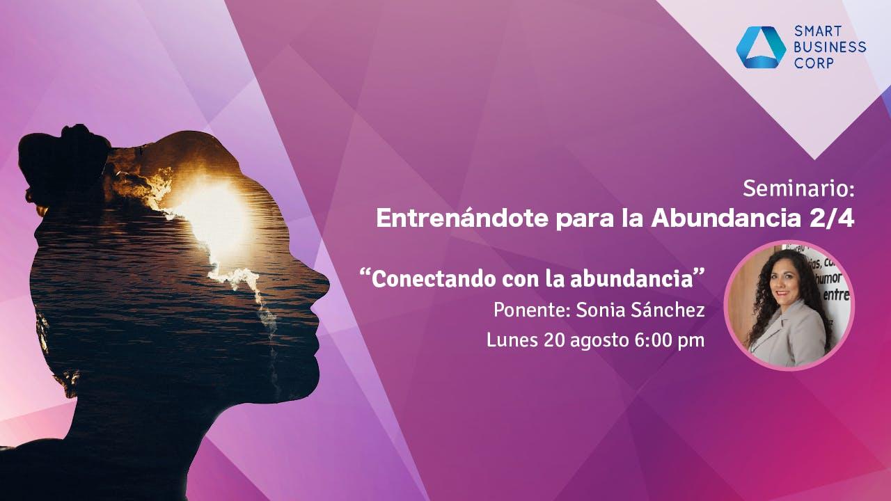 Seminario: Entrenándote para la Abundancia 2/