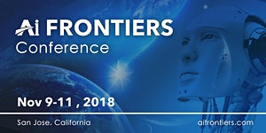 AI Frontiers Conference 2018