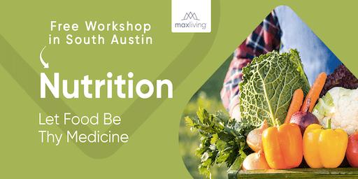 Nutrition 101 - Free Workshop in South Austin!!