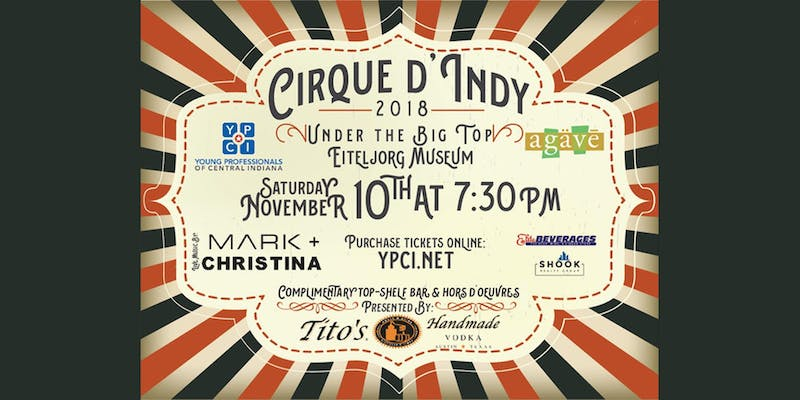 Indianapolis' Top Spirits Events and Cirque D'indy