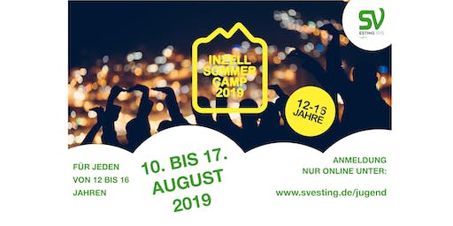 SV Esting INZELL 2019 Sommer Camp 12 - 16 Jahre