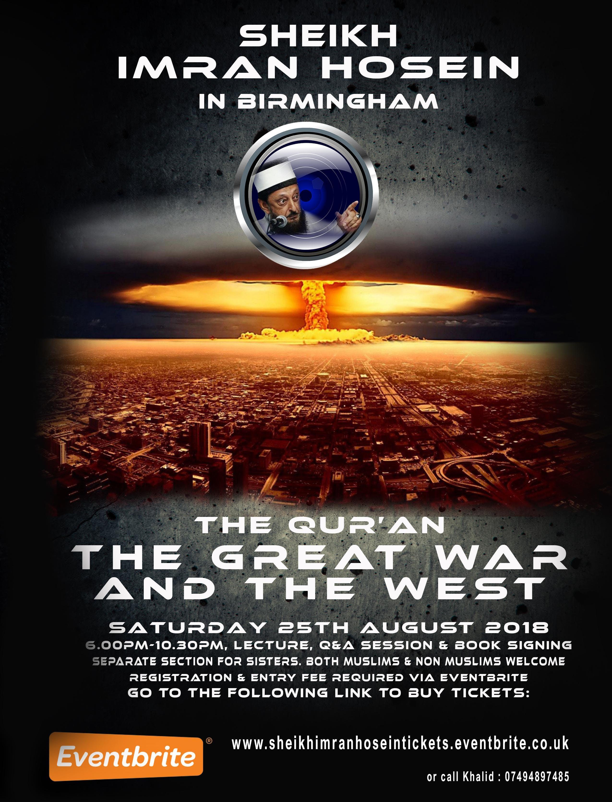 Sheikh Imran Hosein In Birmingham - The Quran, The Great War