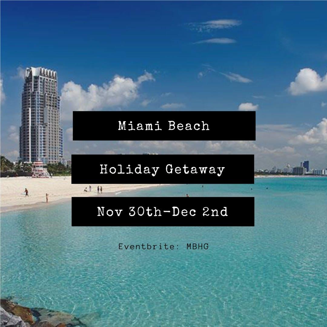 Miami South Beach Holiday Getaway