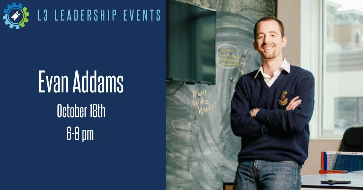 L3 Evening with Evan Addams, Employee #2 at N