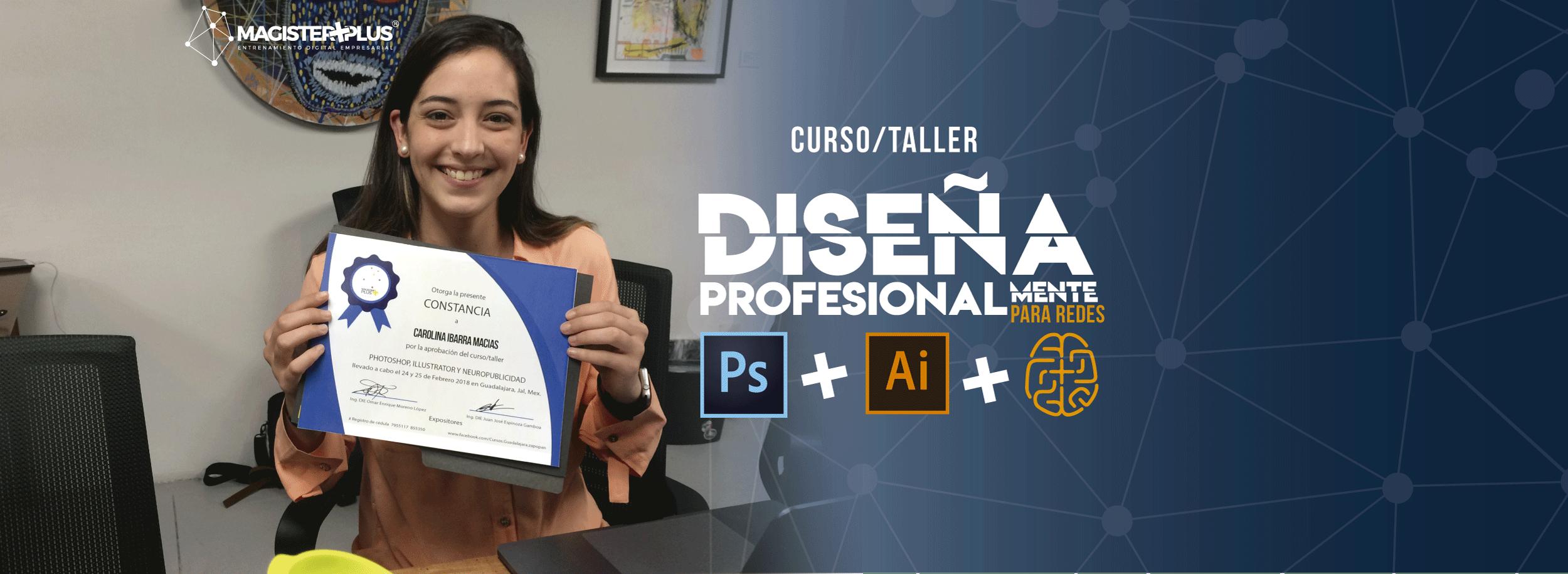 Diplomado Photoshop, Illustrator y Neuropubli