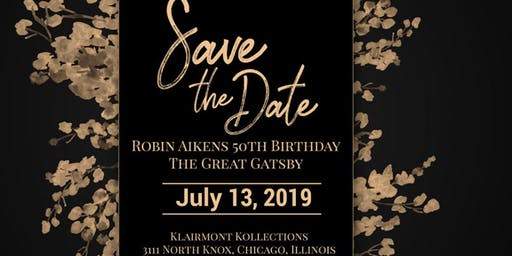 """Robin's Aikens -50th Birthday Party """"The Great Gatsby"""""""