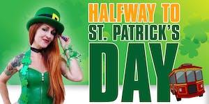 Halfway to St. Patrick's Day Pub Crawl
