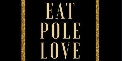 Eat, Pole, Love; Pole Retreat