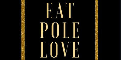 Eat, Pole, Love Pole Retreat