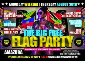 LABOR DAY THE BIG #FREE FLAG PARTY THURSDAY AUG 29TH AMAZURA