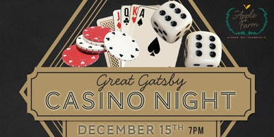 Great Gatbsy Casino Night @ The Apple Farm