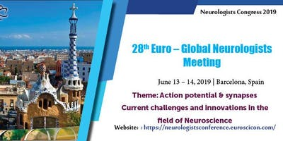 28th Euro Global Neurologists Meeting