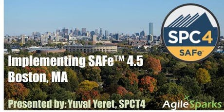 Implementing SAFe 4.6 w/ SPC Certification - Boston, November 2019 tickets
