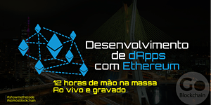Desenvolvimento de dApps com Ethereum - 12 horas...