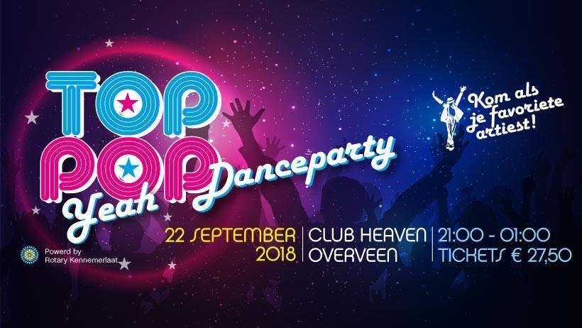 TopPop Yeah!! Danceparty @ Club Heaven