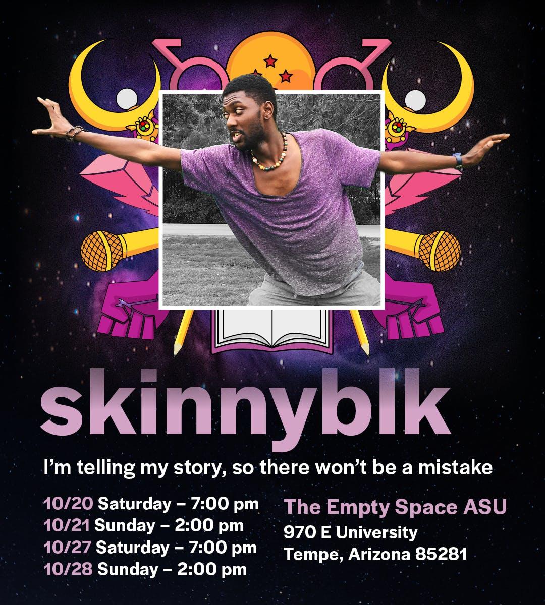 skinnyblk (new Eventbrite in Description!)